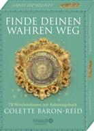 Colette Baron-Reid - Finde deinen wahren Weg, m. Tarotkarten