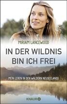Miriam Lancewood - In der Wildnis bin ich frei