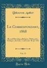 Unknown Author - Le Correspondant, 1868, Vol. 73