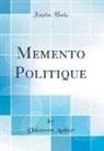 Unknown Author - Memento Politique (Classic Reprint)