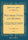 Unknown Author - Wiltshire Notes and Queries, Vol. 5