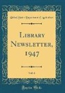 United States Department Of Agriculture - Library Newsletter, 1947, Vol. 6 (Classic Reprint)