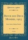 Unknown Author - Revue des Deux Mondes, 1915, Vol. 26