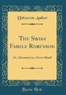 Unknown Author - The Swiss Family Robinson