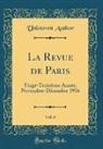 Unknown Author - La Revue de Paris, Vol. 6