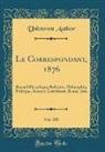 Unknown Author - Le Correspondant, 1876, Vol. 103
