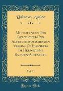 Unknown Author - Mitteilungen Des Geschichts-Und Altertumsforschenden Vereins Zu Eisenberg Im Herzogtume Sachsen-Altenburg, Vol. 11 (Classic Reprint)