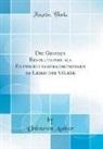 Unknown Author - Die Grossen Revolutionen als Entwicklungserscheinungen im Leben der Völker (Classic Reprint)