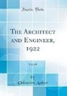 Unknown Author - The Architect and Engineer, 1922, Vol. 68 (Classic Reprint)