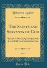 Unknown Author - The Saints and Servants of God, Vol. 1