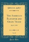 Unknown Author - The American Elevator and Grain Trade, Vol. 27