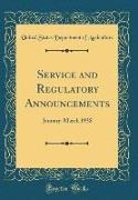 United States Department Of Agriculture - Service and Regulatory Announcements - January-March 1938 (Classic Reprint)