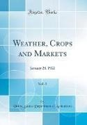United States Department Of Agriculture - Weather, Crops and Markets, Vol. 1 - January 28, 1922 (Classic Reprint)