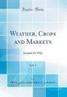 United States Department Of Agriculture - Weather, Crops and Markets, Vol. 1