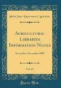United States Department Of Agriculture - Agricultural Libraries Information Notes, Vol. 21 - November-December 1995 (Classic Reprint)