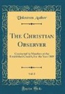 Unknown Author - The Christian Observer, Vol. 8