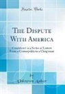Unknown Author - The Dispute With America