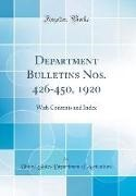 United States Department Of Agriculture - Department Bulletins Nos. 426-450, 1920 - With Contents and Index (Classic Reprint)