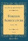 U. S. Foreign Agricultural Service - Foreign Agriculture, Vol. 14