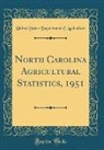 United States Department Of Agriculture - North Carolina Agricultural Statistics, 1951 (Classic Reprint)