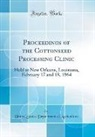 United States Department Of Agriculture - Proceedings of the Cottonseed Processing Clinic