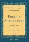 United States Department Of Agriculture - Foreign Agriculture, Vol. 12