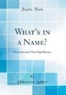 Unknown Author - What's in a Name?