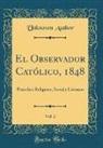 Unknown Author - El Observador Católico, 1848, Vol. 2