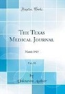 Unknown Author - The Texas Medical Journal, Vol. 20