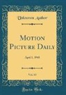 Unknown Author - Motion Picture Daily, Vol. 63