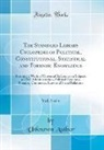 Unknown Author - The Standard Library Cyclopedia of Political, Constitutional, Statistical and Forensic Knowledge, Vol. 3 of 4