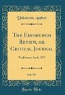 Unknown Author - The Edinburgh Review, or Critical Journal, Vol. 147