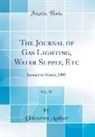 Unknown Author - The Journal of Gas Lighting, Water Supply, Etc, Vol. 97