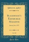 Unknown Author - Blackwood's Edinburgh Magazine, Vol. 113