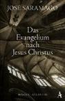 José Saramago - Das Evangelium nach Jesus Christus
