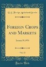 U. S. Foreign Agricultural Service - Foreign Crops and Markets, Vol. 72