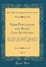 U. S. Bureau Of Agricultural Economics - Farm Population and Rural Life Activities, Vol. 9