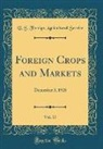 U. S. Foreign Agricultural Service - Foreign Crops and Markets, Vol. 17