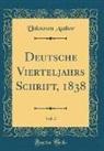 Unknown Author - Deutsche Vierteljahrs Schrift, 1838, Vol. 3 (Classic Reprint)