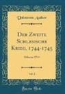 Unknown Author - Der Zweite Schlesische Krieg, 1744-1745, Vol. 1