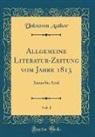 Unknown Author - Allgemeine Literatur-Zeitung vom Jahre 1813, Vol. 1