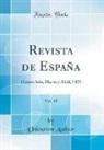 Unknown Author - Revista de España, Vol. 43