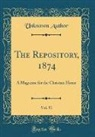 Unknown Author - The Repository, 1874, Vol. 51