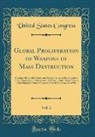 United States Congress - Global Proliferation of Weapons of Mass Destruction, Vol. 2