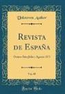 Unknown Author - Revista de España, Vol. 45