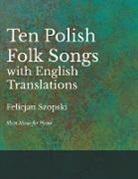 Ten Polish Folk Songs with English Translations - Sheet Music for Piano