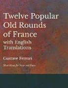 Twelve Popular Old Rounds of France with English Translations - Sheet Music for Voice and Piano