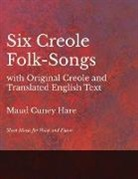 Six Creole Folk-Songs with Original Creole and Translated English Text - Sheet Music for Voice and Piano