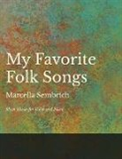 My Favorite Folk Songs - Sheet Music for Voice and Piano