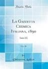 Unknown Author - La Gazzetta Chimica Italiana, 1890, Vol. 20